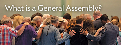 Image of people with text What is the General Assembly?